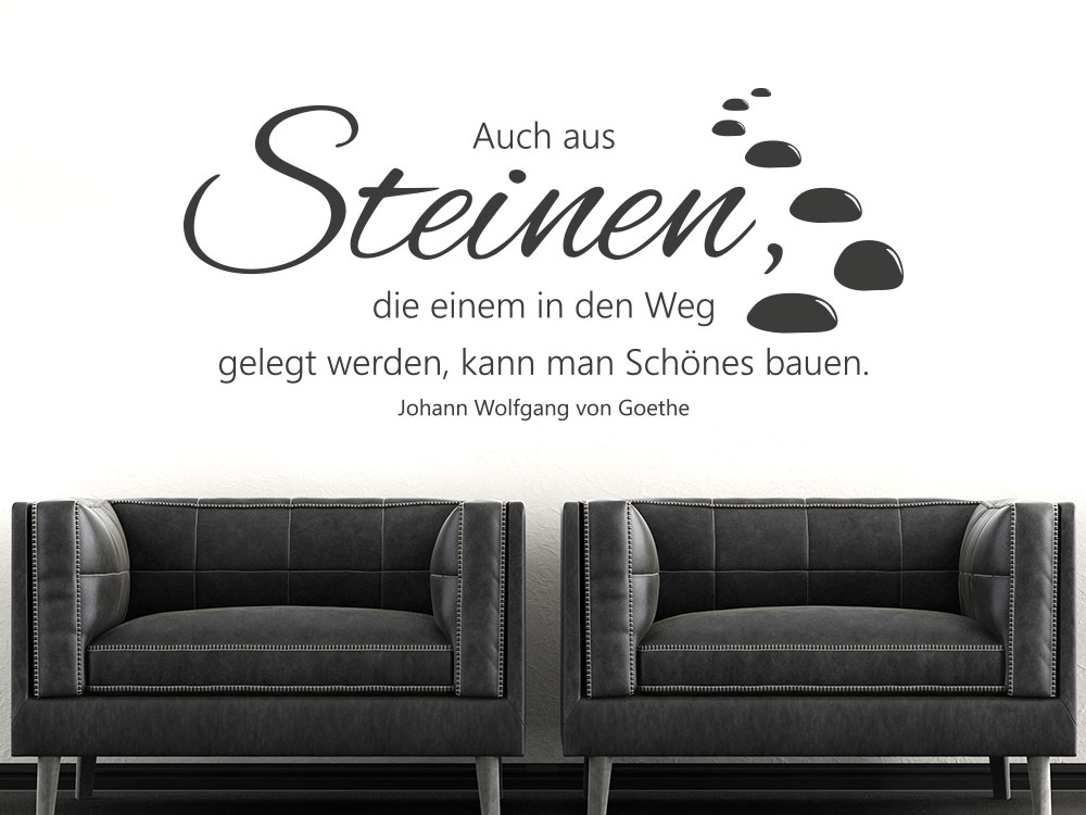 Wandtattoo Zitat Auch aus Steinen von Johann Wolfgang von Goethe
