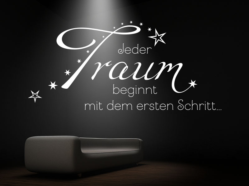 Wandtattoo Spruch Jeder Traum beginnt mit dem ersten Schritt…