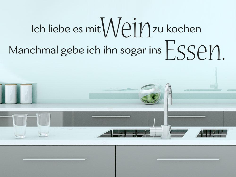 Wandtattoo Spruch Ich liebe es mit Wein zu kochen in Küche