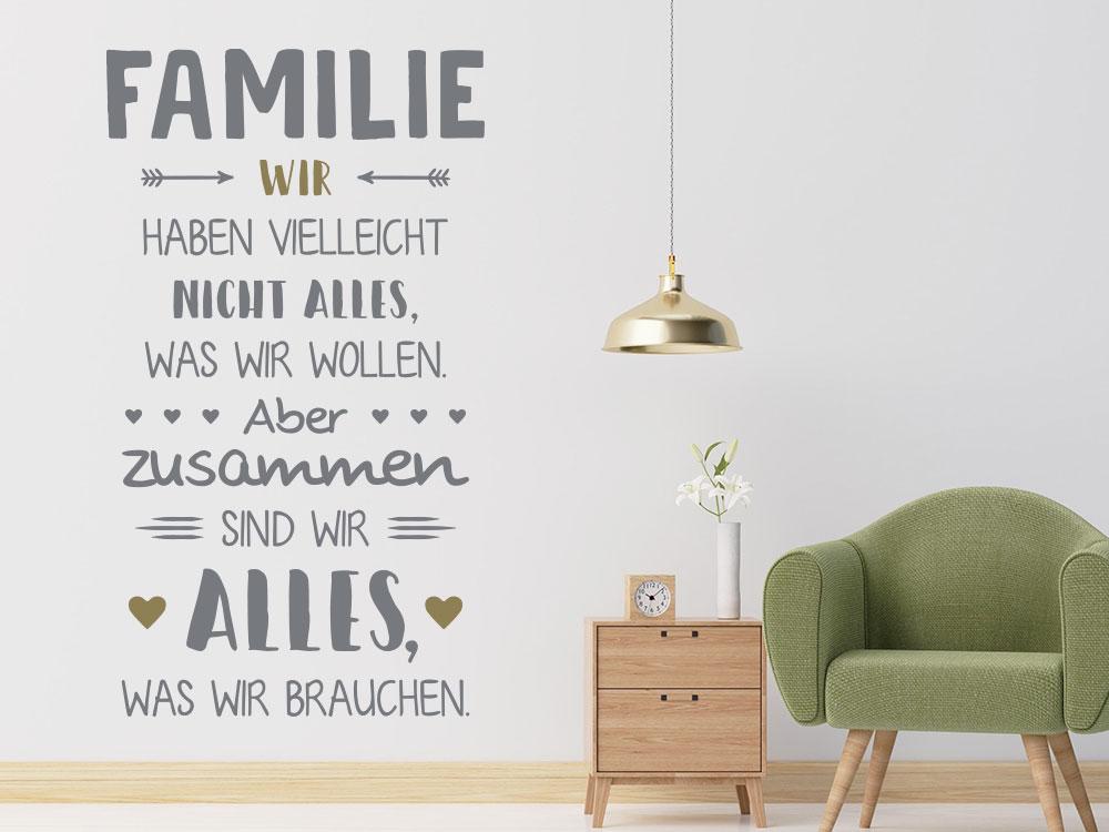 Familienspruch Wandtattoo Zusammen sind wir alles was wir brauchen