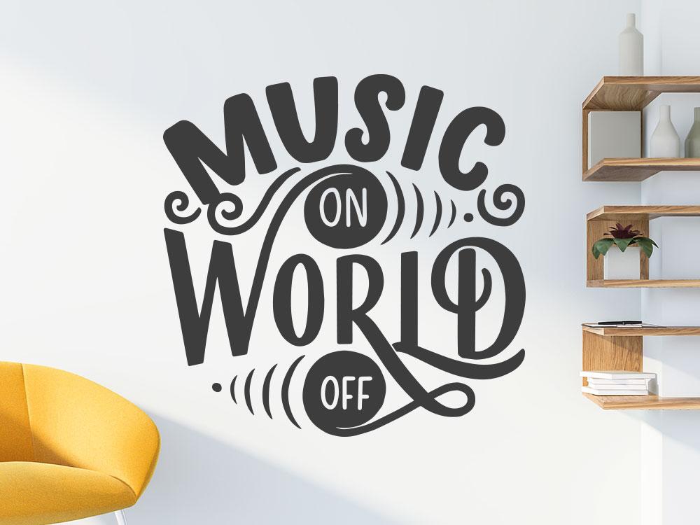 Wandtattoo Music on World off