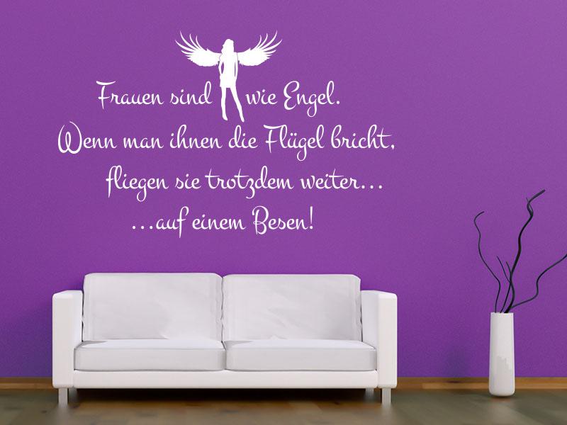 Wandtattoo Frauen sind wie Engel. Wenn man ihnen die Flügel bricht, fliegen sie trotzdem weiter...