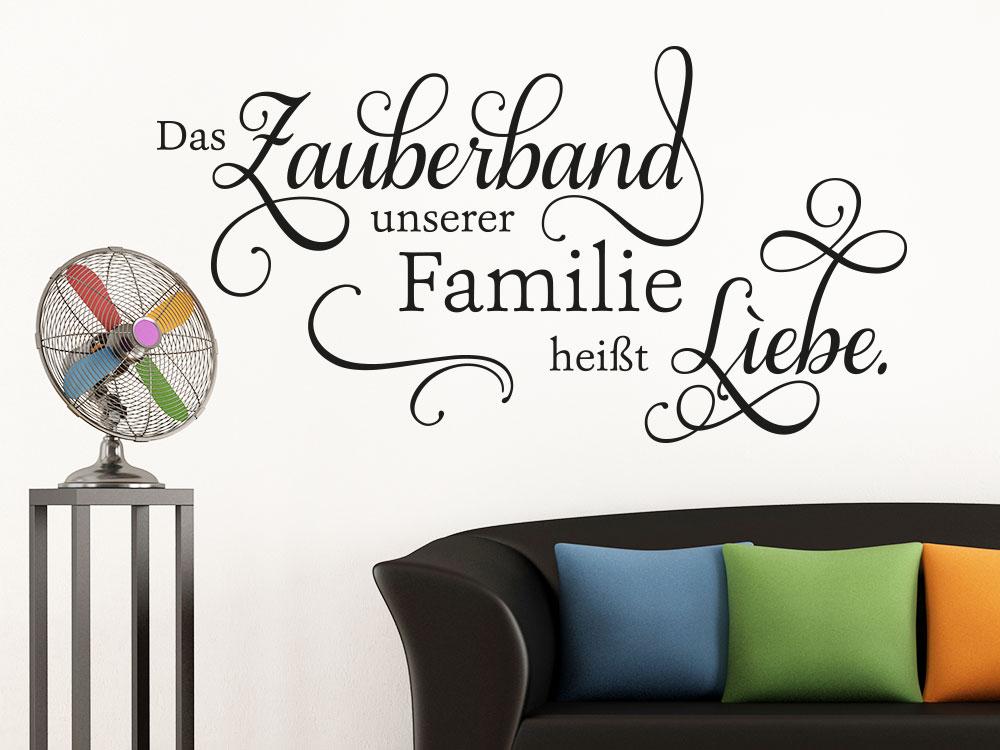 Wandtattoo Zauberband unserer Familie heißt Liebe im Wohnzimmer über Sofa