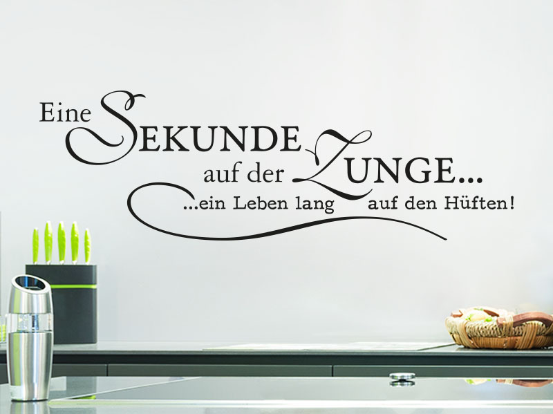 wandtattoo spruch eine sekunde auf der zunge. Black Bedroom Furniture Sets. Home Design Ideas