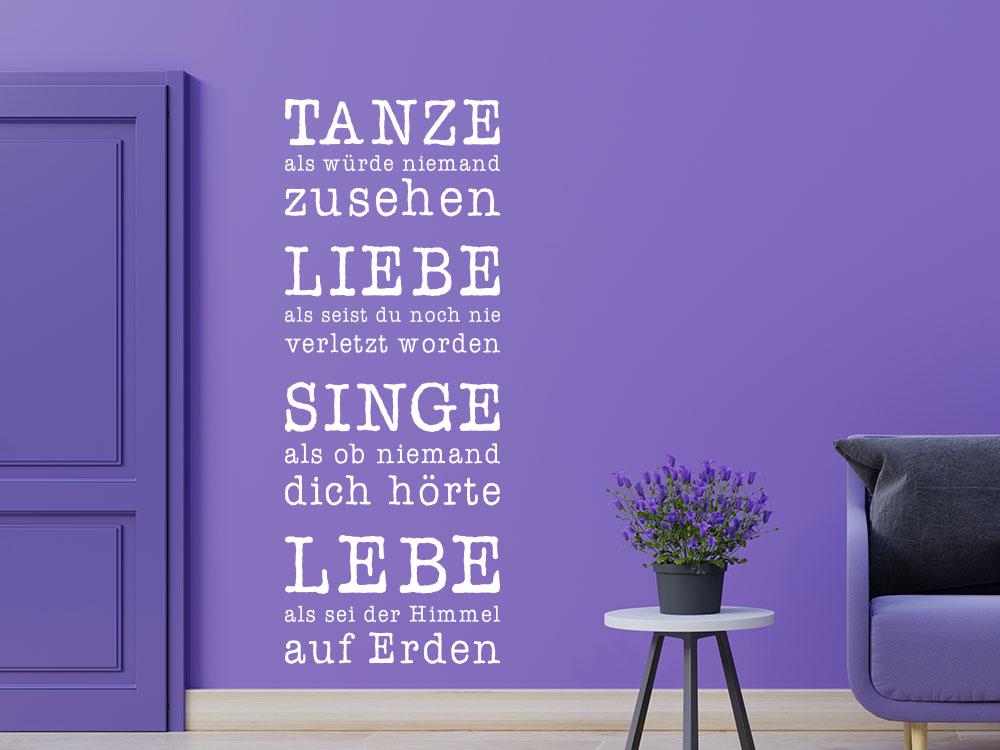 Tanze Liebe Singe Lebe Wandtattoo im Flur
