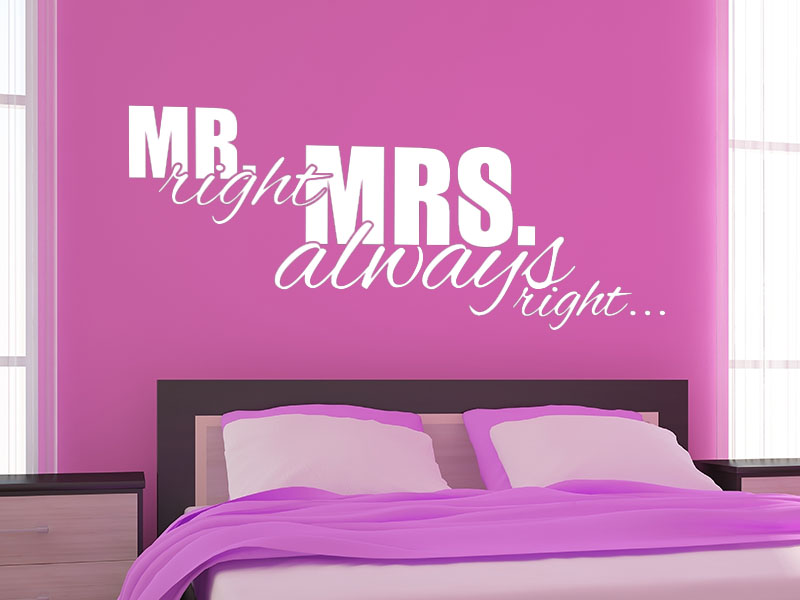 Wandtattoo Mr right and Mrs always right