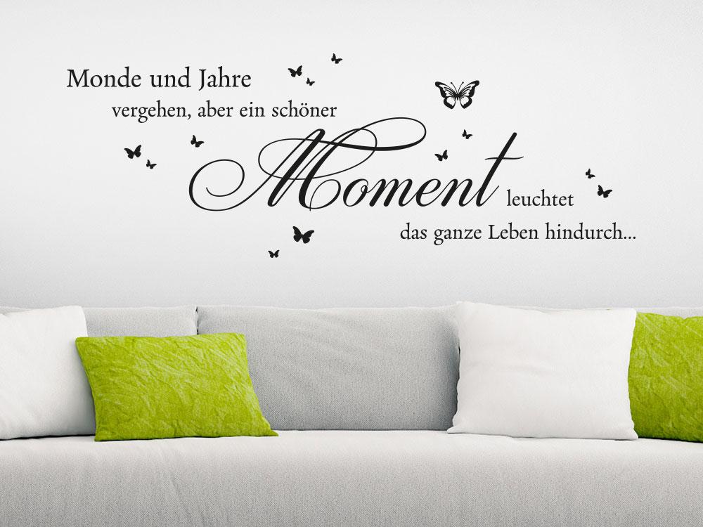 Wandtattoo Ein schöner Moment leuchtet Spruch auf heller Wand