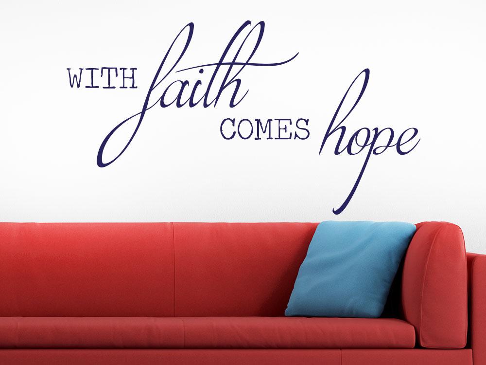 Wandtattoo With faith comes hope auf heller Wohnzimmerwand