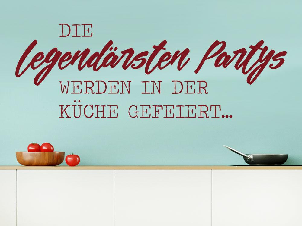 Wandtattoo Die legendärsten Partys...