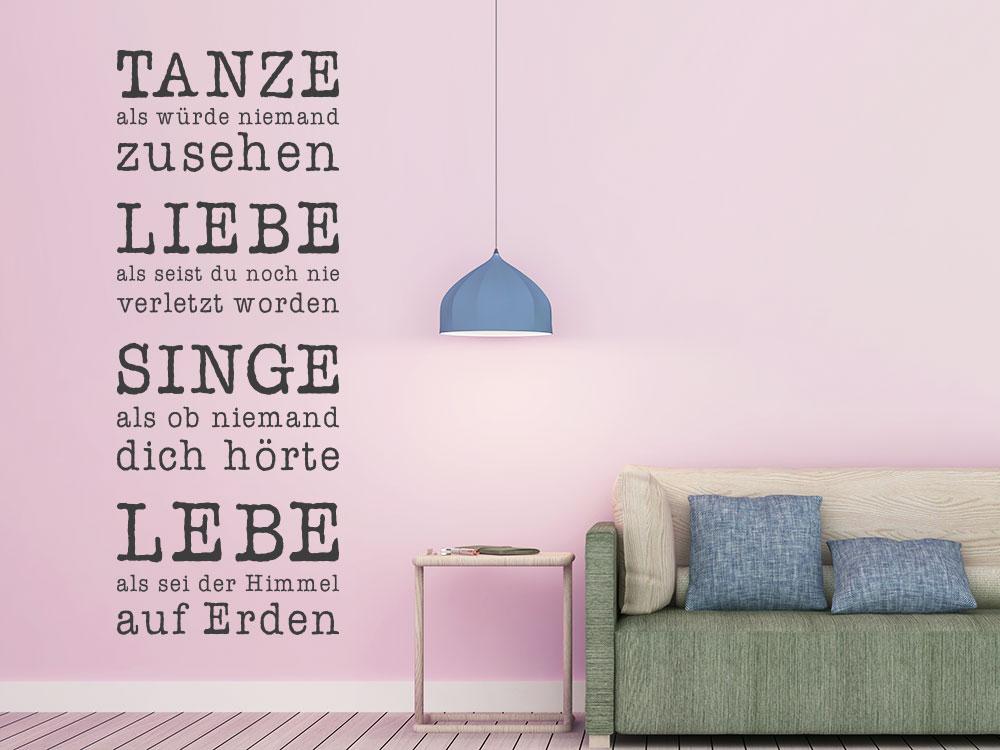 Wandtattoo Tanze Liebe Singe Lebe