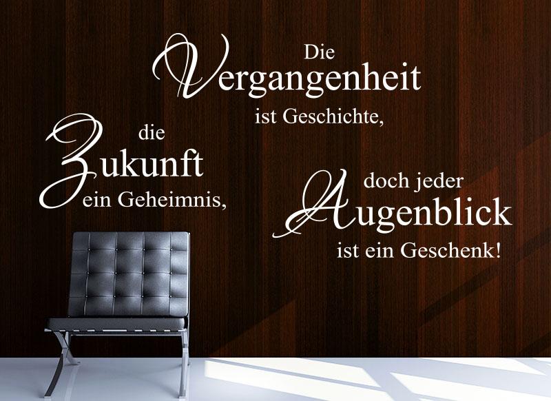 Wandtattoo Spruch Die Vergangenheit…