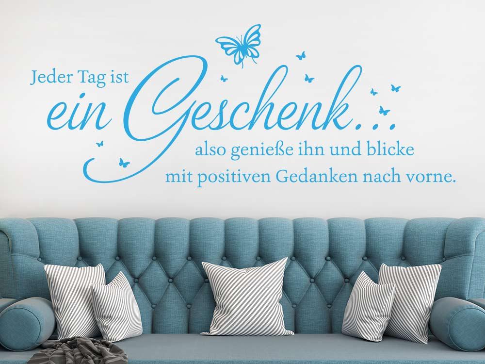 Wandtattoo Jeder Tag ist ein Geschenk in Farbe hellblau