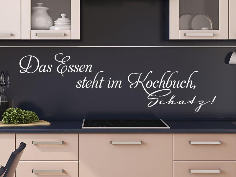 Wandtattoo Spruch Küche Das Essen steht im Kochbuch, Schatz!