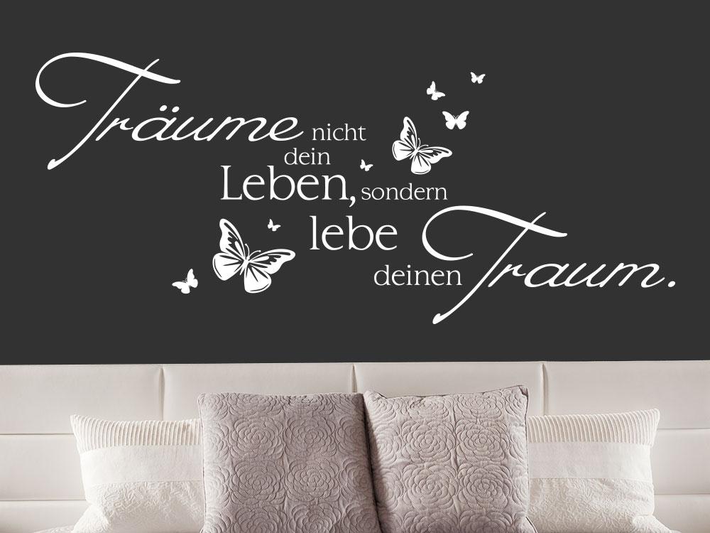 wandtattoo tr ume nicht dein leben sondern lebe deinen traum klebeheld de. Black Bedroom Furniture Sets. Home Design Ideas