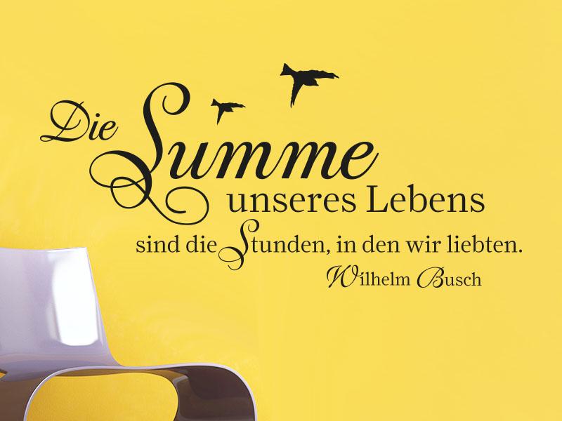 Wandtattoo Zitat Die Summe unseres Lebens sind die Stunden Wilhelm Busch