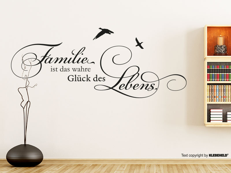 wandtattoo familie ist das wahre gl ck des lebens. Black Bedroom Furniture Sets. Home Design Ideas