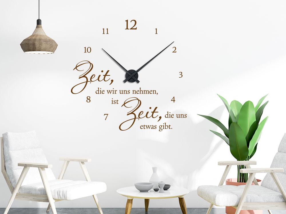 Zeit die Wir uns nehmen, ist Zeit, die uns etwas gibt. Wandtattoo Uhr Wohnzimmer