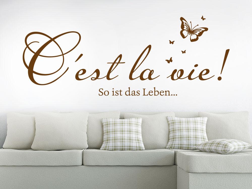 Wandtattoo C´est la vie! - So ist das Leben als Wanddeko im Wohnbereich