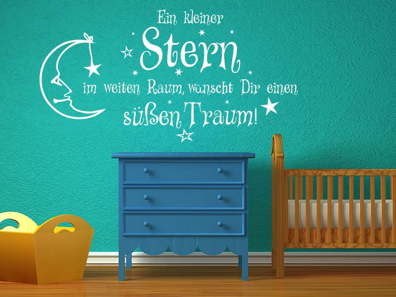 Wandtattoo Ein kleiner Stern im weiten Raum, wünscht Dir einen süßen Traum!