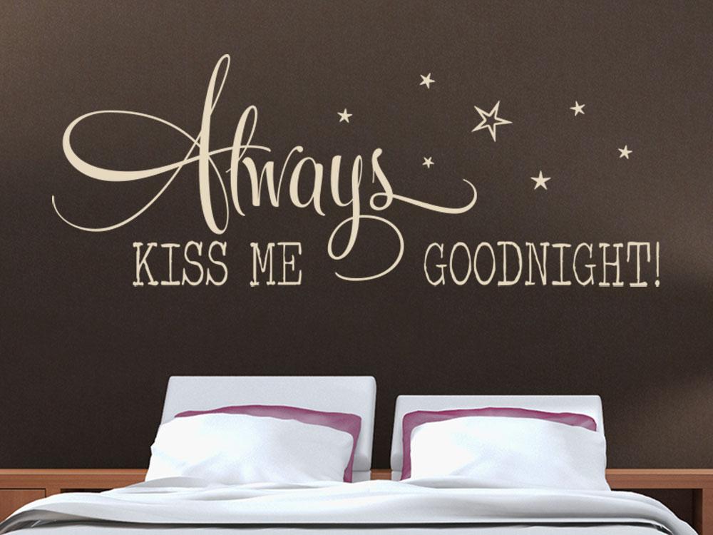Wandtattoo Always kiss me...