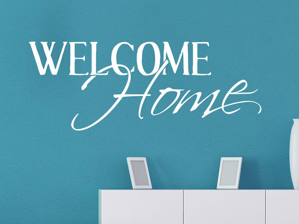 Welcome Home Wandtattoo über Kommode im Flur