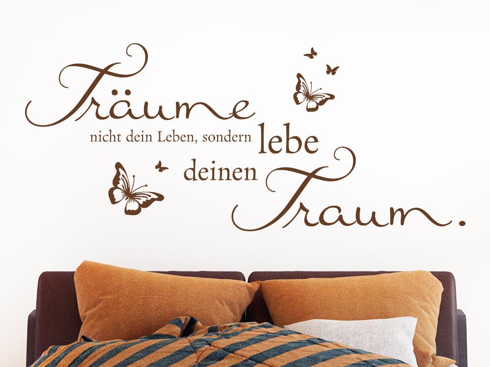 Wandtattoo Lebe deinen Traum helle Wand Farbe braun