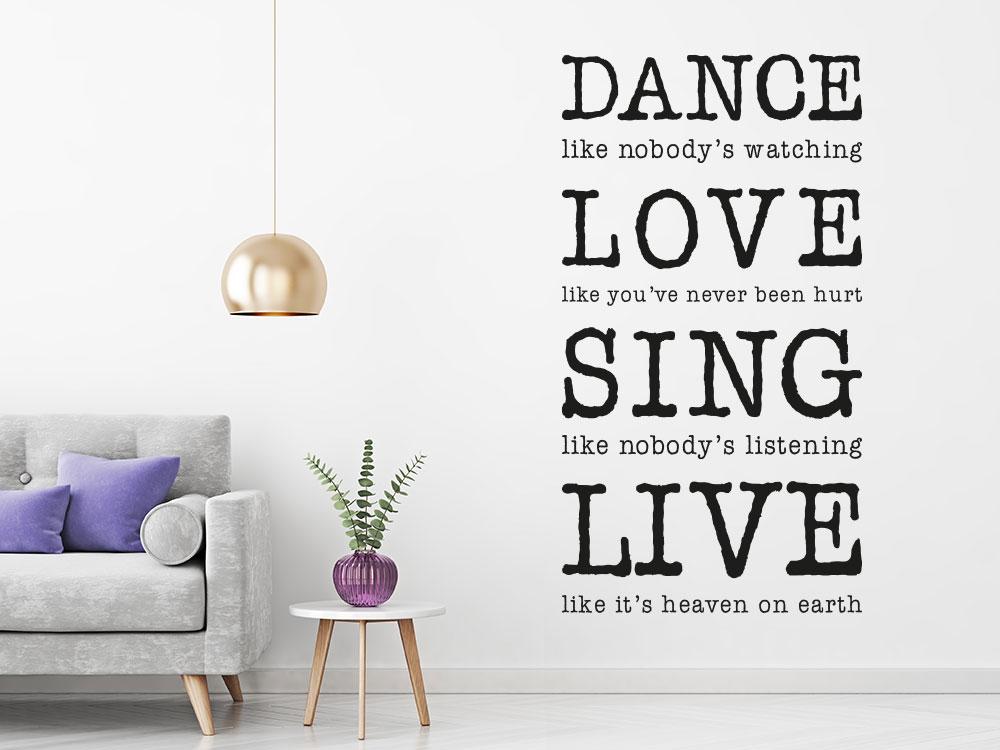 Englischer Wandtattoo Spruch  Dance Love Sing Live im Wohnzimmer