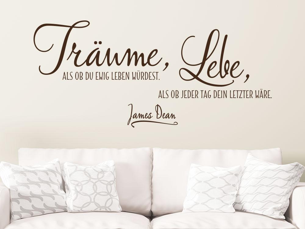 Wandtattoo Zitat Träume als ob du ewig leben würdest im Wohnzimmer