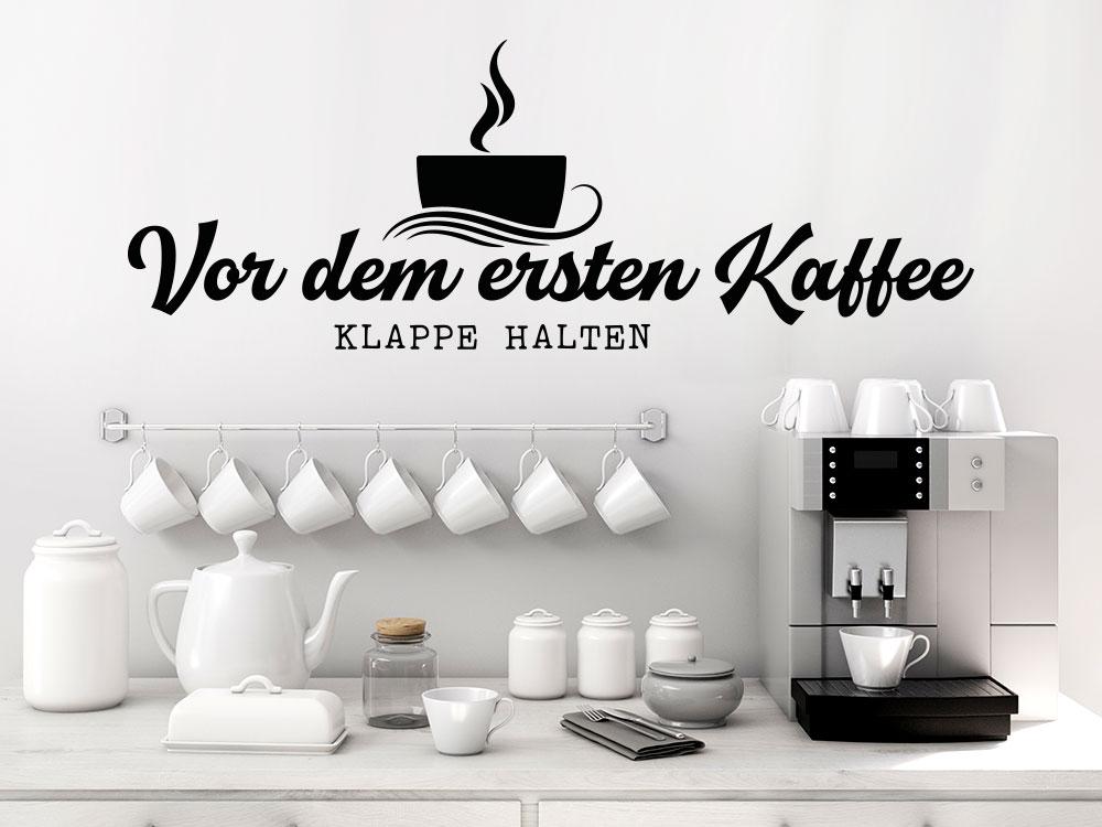 Vor dem ersten Kaffee Wandtattoo neben einer Kaffeemaschine