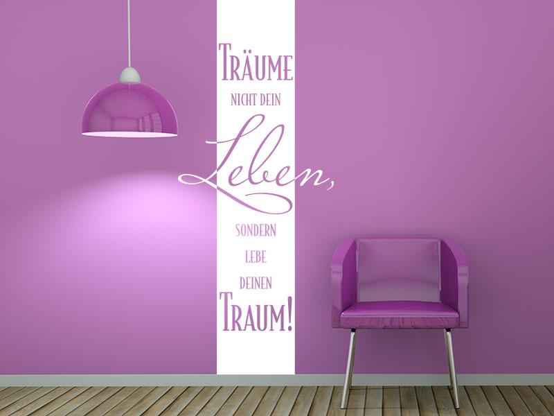 Wandbanner - Träume nicht dein Leben, sondern lebe deinen Traum. No.2