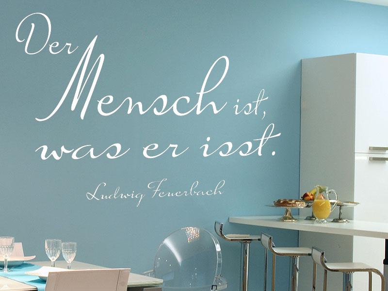 Wandtattoo Der Mensch ist, was er isst. - Ludwig Feuerbach