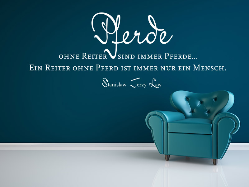 wandtattoo pferde ohne reiter sind immer pferde. Black Bedroom Furniture Sets. Home Design Ideas