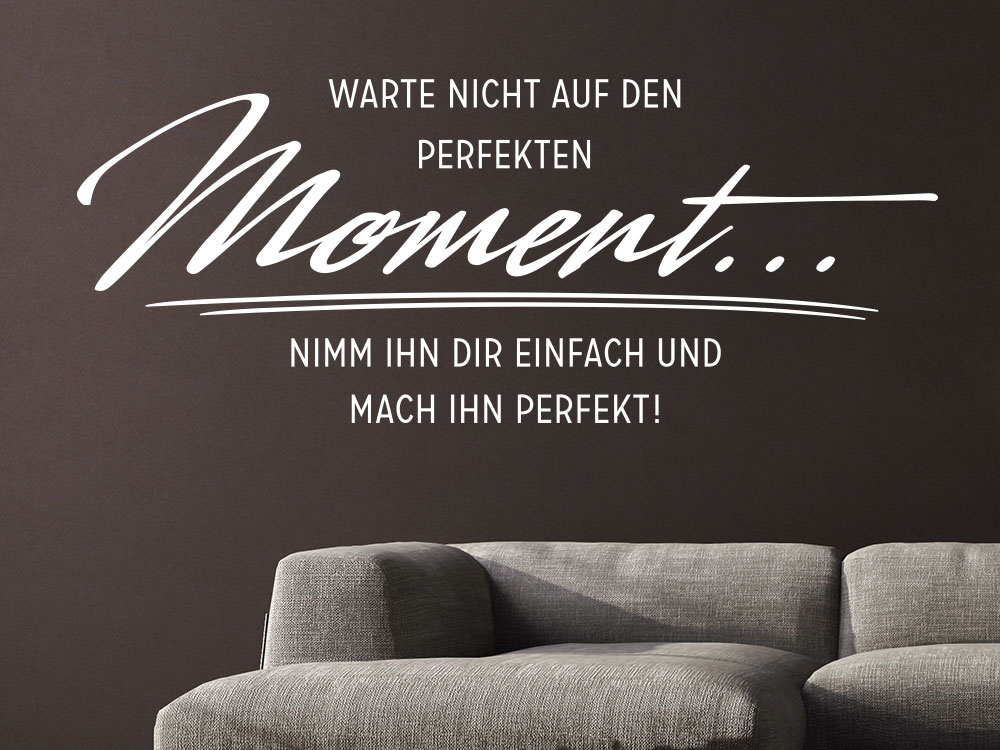 Wandtattoo Nimm den Moment in heller Farbe