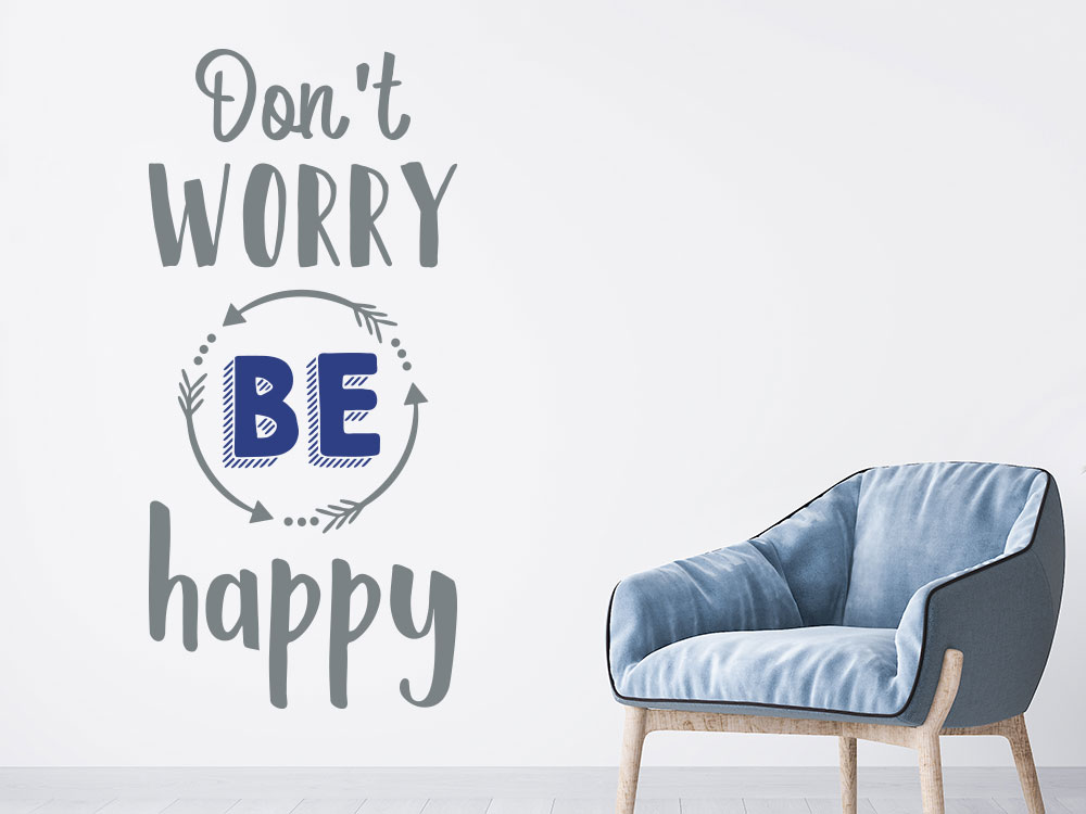 Wandtattoo Don´t worry be happy Spruch