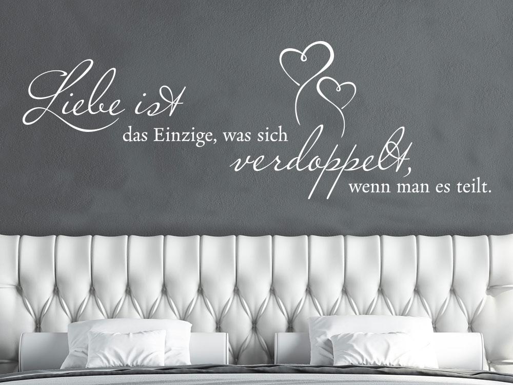 Liebesspruch Liebe ist das Einzigste Wandtattoo Schlafzimmer