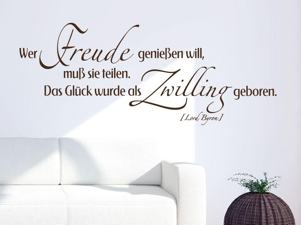 Wandtattoo Wer Freude genießen will Zitat in brauner Farbe