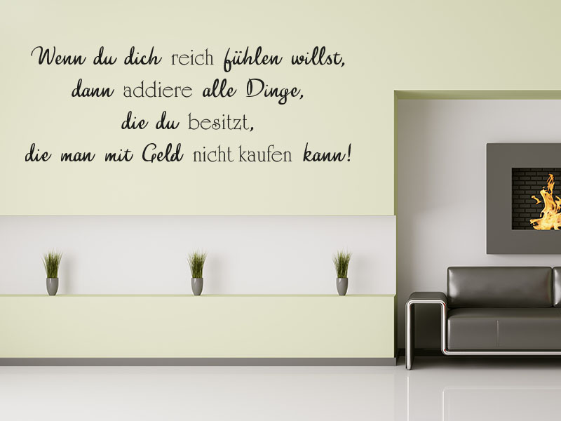 wandtattoo wenn du dich reich f hlen willst. Black Bedroom Furniture Sets. Home Design Ideas