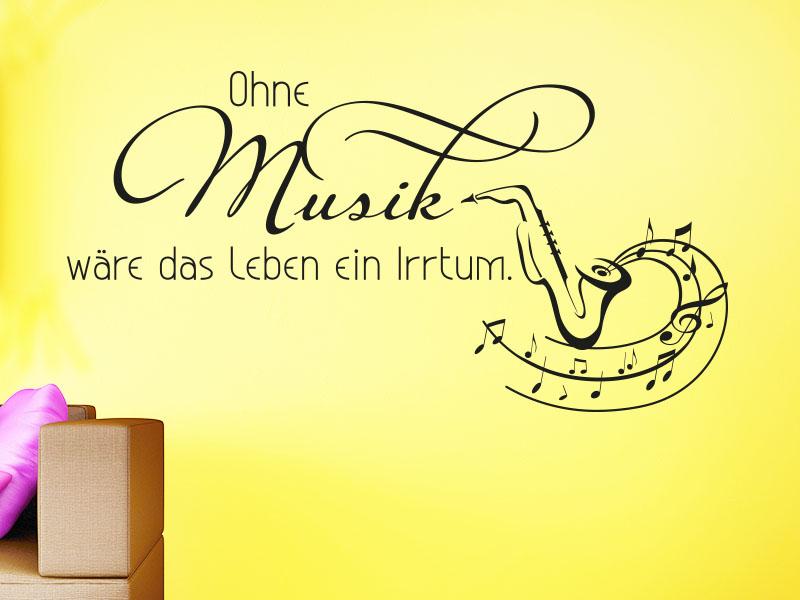 Wandtattoo Ohne Musik wäre das Leben ein Irrtum. - Friedrich Nietzsche