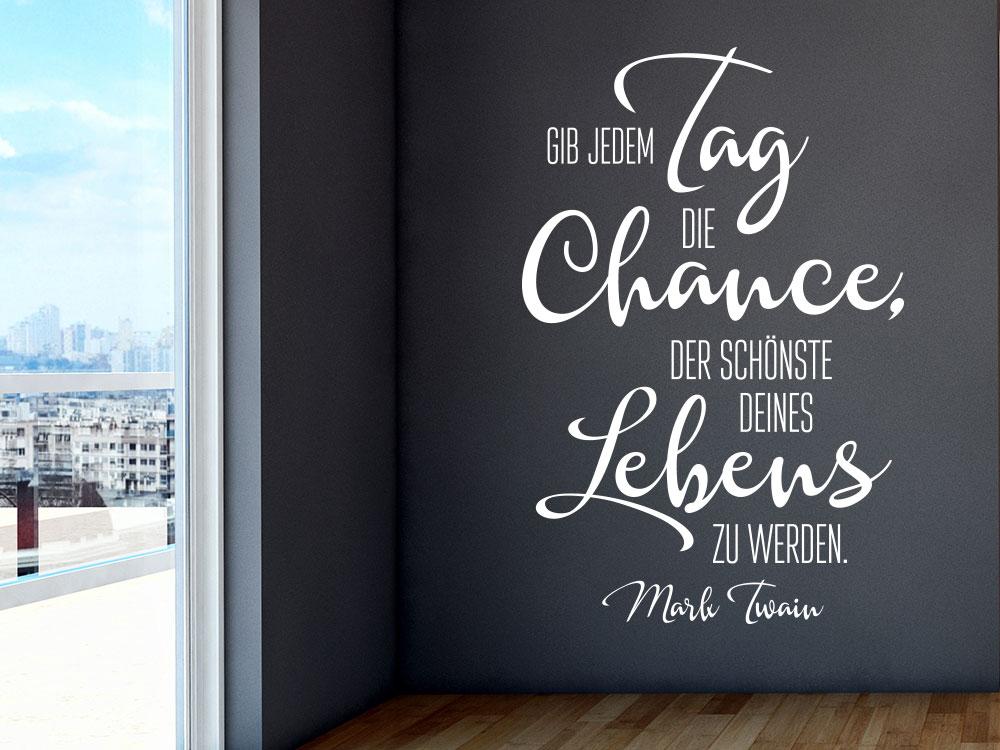 Gib jedem Tag Wandtattoo Zitat von Mark Twain