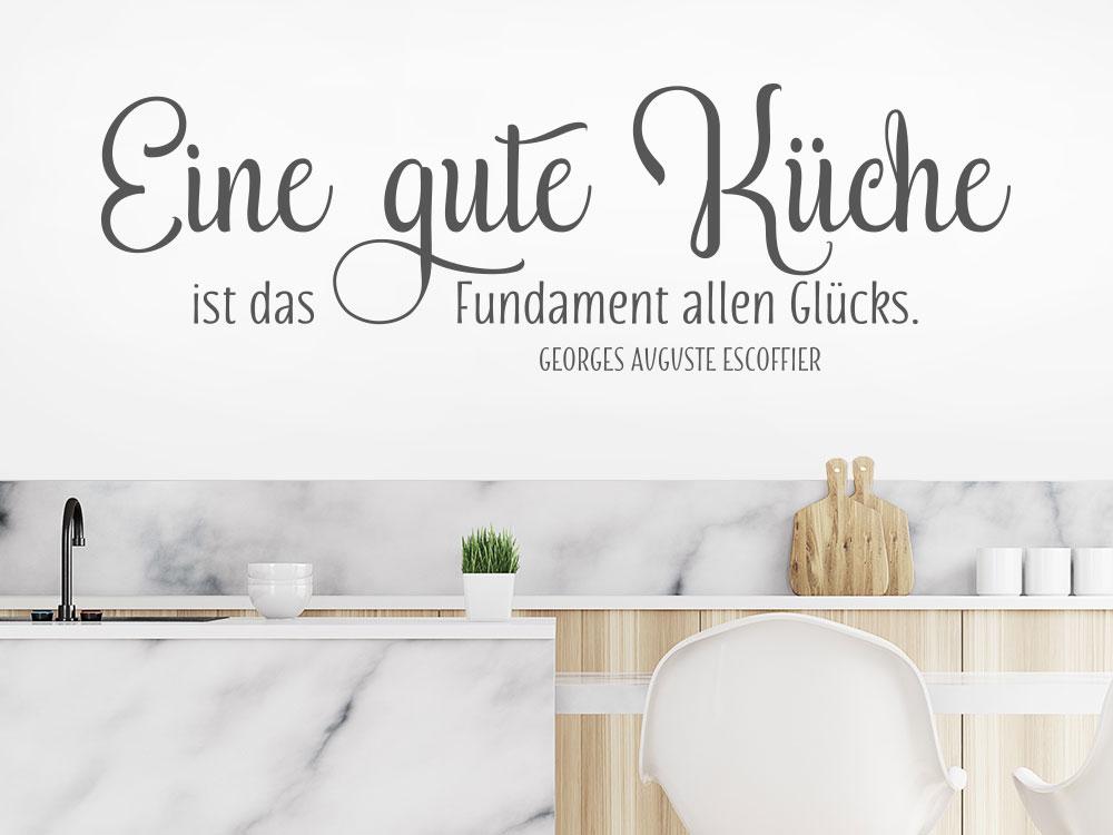 Wandtattoo Eine gute Küche ist das Fundament Zitat auf heller Küchenwand