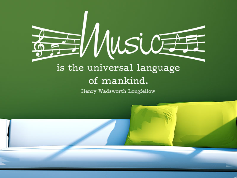 Wandtattoo Music is the universal language of mankind Wohnzimmer
