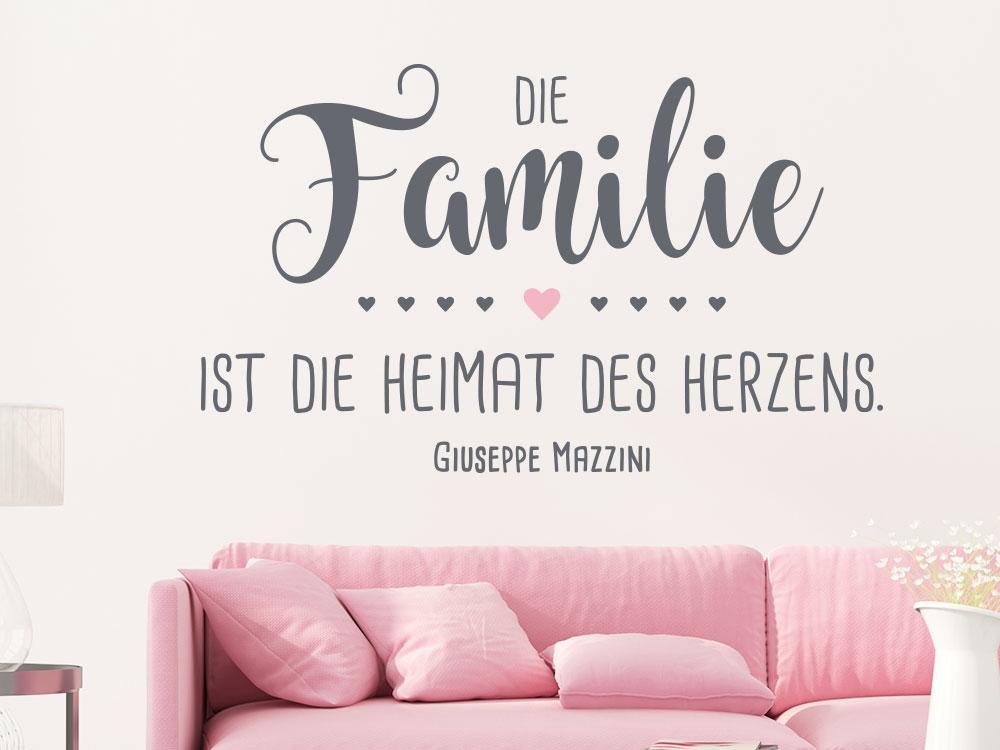 Wandtattoo Spruch Die Familie ist die Heimat des Herzens