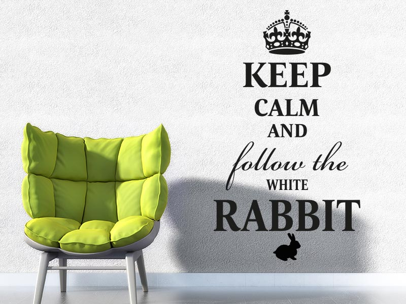 Wandtattoo Keep calm and follow the white rabbit