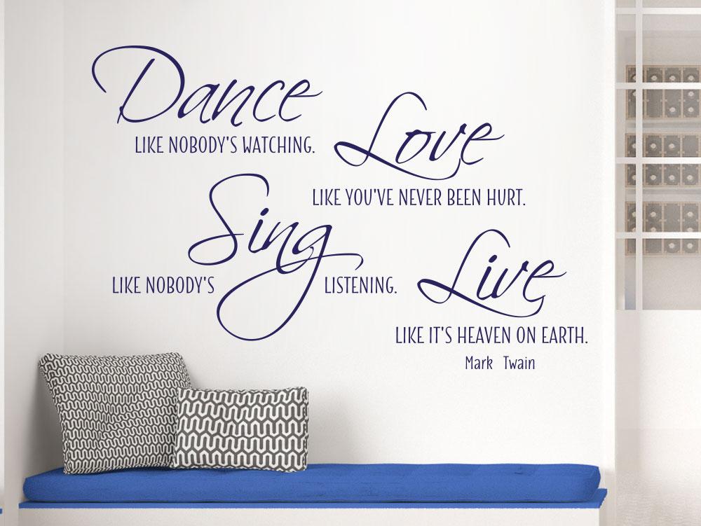 Dance like nobody's watching Wandtattoo von Mark Twain