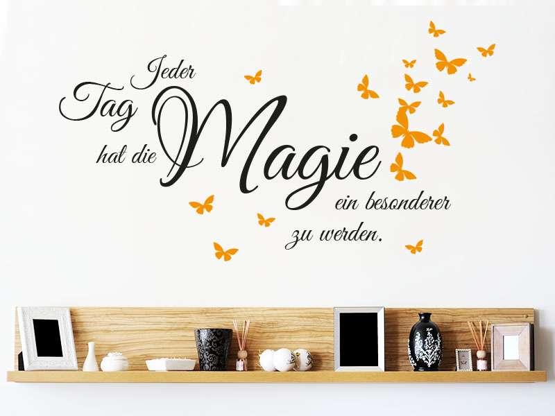 magie sprüche Wandspruch Jeder Tag hat die Magie ein besonderer zu werden als  magie sprüche