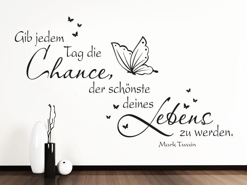 Wandtattoo Zitat Gib jedem Tag ... Mark Twain Flur