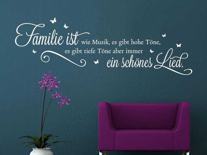 Wandtattoo Familie ist wie Musik, es gibt hohe Töne...