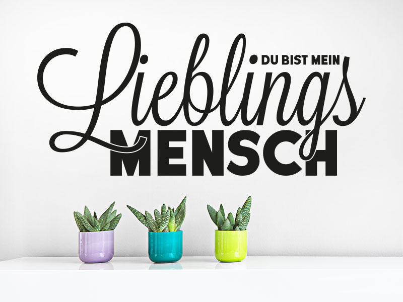 du bist mein lieblingsmensch wandtattoo spruch klebeheld. Black Bedroom Furniture Sets. Home Design Ideas