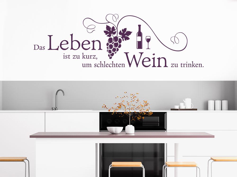 Küchen Wandtattoo Das Leben ist zu kurz über Arbeitsfläche