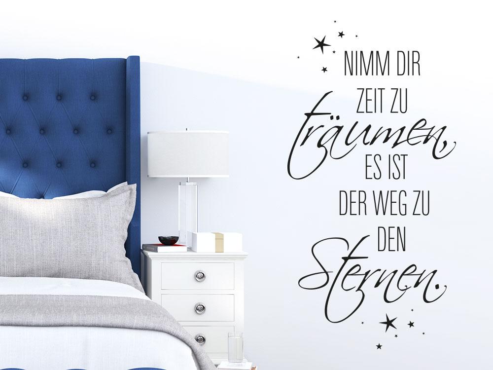 Wandtattoo Spruch Nimm dir Zeit zu träumen, es ist der Weg zu den Sternen im Schlafzimmer